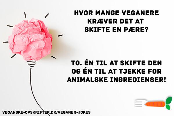 veganer joke - hvor mange veganere kræver det at skifte en pære